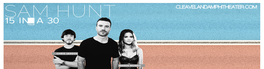 Sam Hunt, Maren Morris & Chris Janson at Blossom Music Center