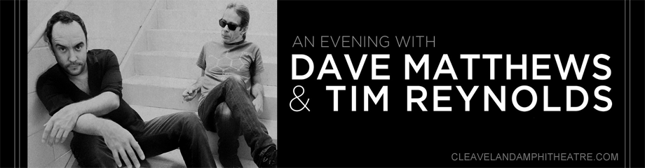 Dave Matthews & Tim Reynolds at Blossom Music Center