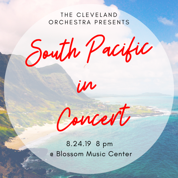 The Cleveland Orchestra: Andy Einhorn - South Pacific In Concert at Blossom Music Center