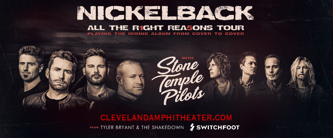 Nickelback, Stone Temple Pilots & Tyler Bryant and The Shakedown at Blossom Music Center