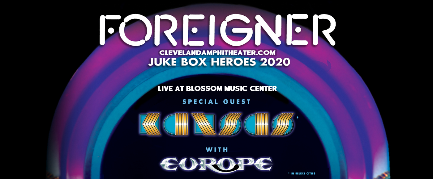 Foreigner, Kansas & Europe [CANCELLED] at Blossom Music Center
