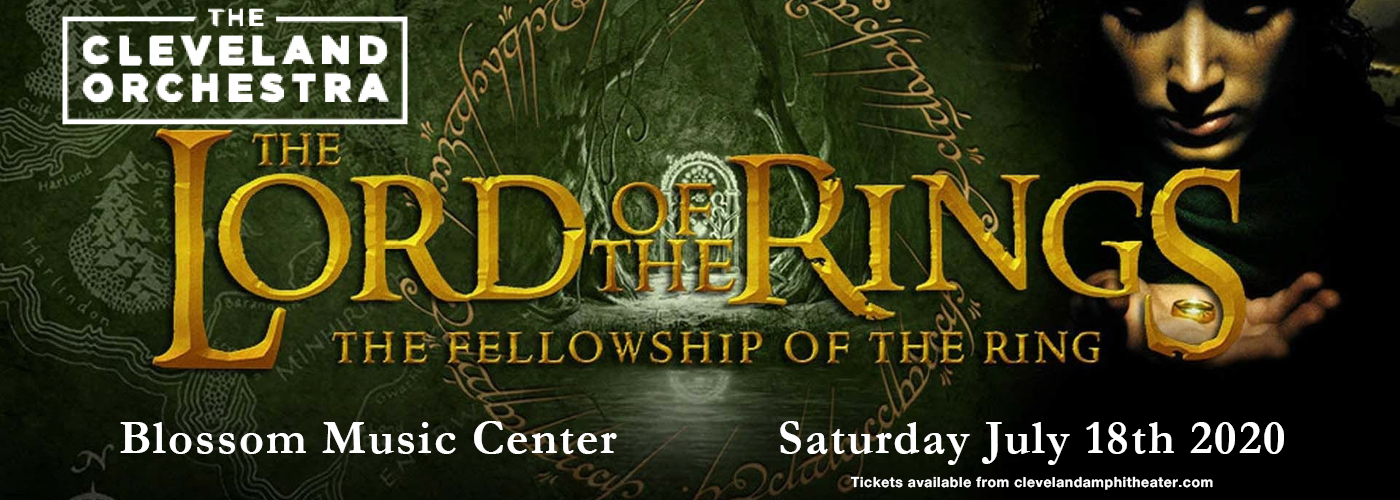 The Cleveland Orchestra: Ludwig Wicki - Lord Of The Rings: The Fellowship of the Ring In Concert [POSTPONED] at Blossom Music Center