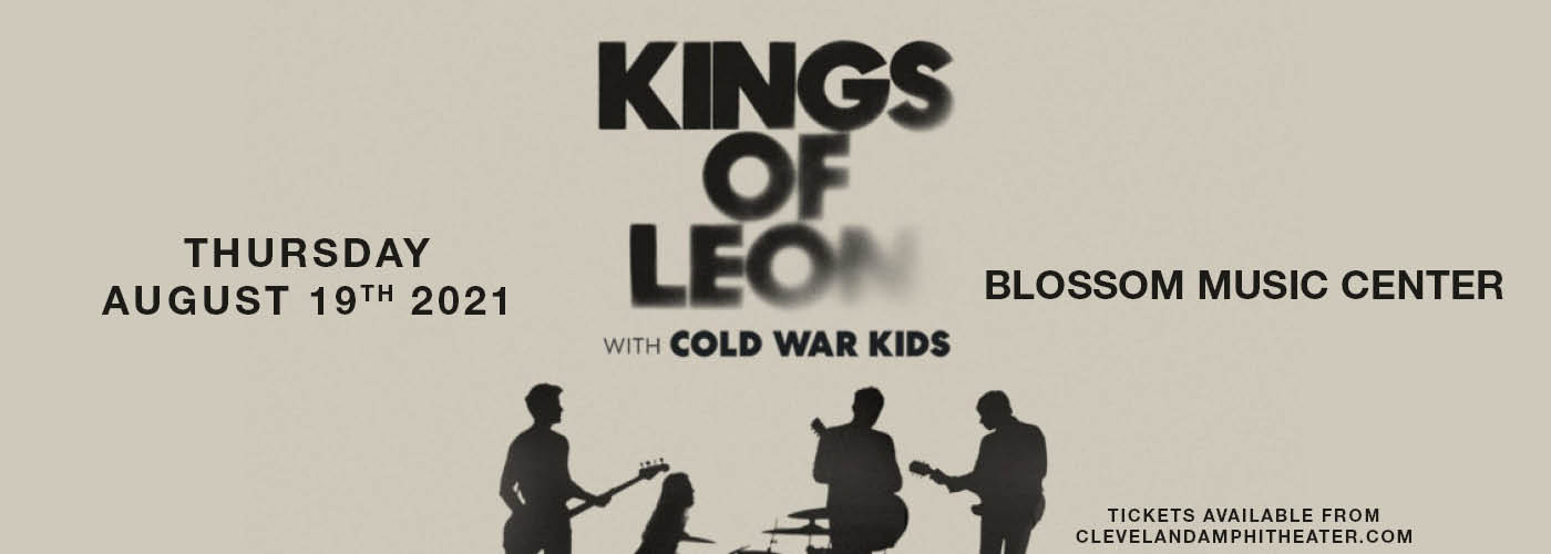 Kings of Leon: When You See Yourself Tour at Blossom Music Center
