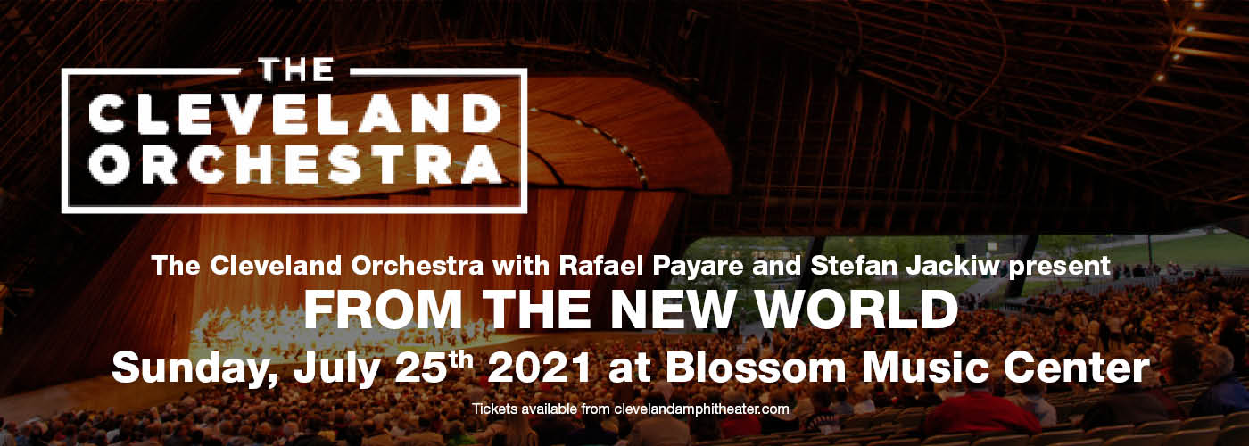 The Cleveland Orchestra: Rafael Payare - From The New World at Blossom Music Center