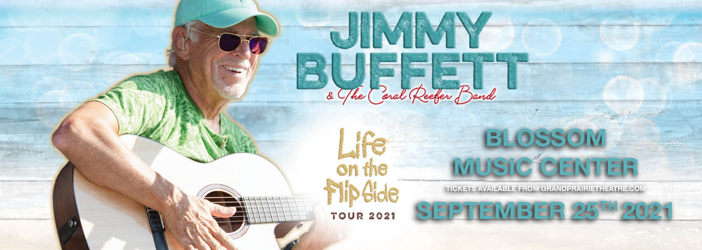 Jimmy Buffett: Life On The Flip Side Tour at Blossom Music Center