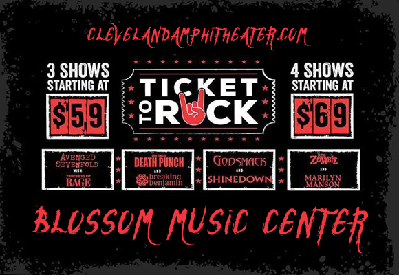 Ticket To Rock (Includes Avenged Sevenfold, Rob Zombie & Five Finger Death Punch Performances) at Blossom Music Center
